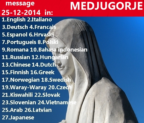 Message from Medjugorje 25-12-2014