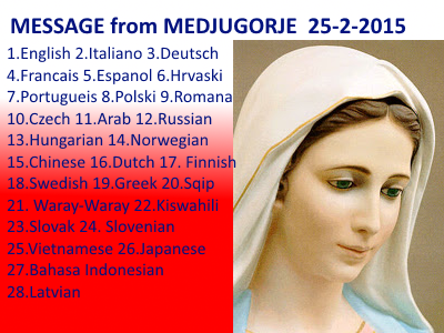 Message from Medjugorje 25-02-2015 (in 28 laguages)