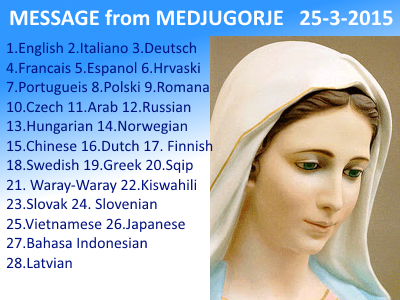 Message from Medjugorje 25-03-2015 (in 28 laguages)