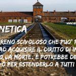 L'eugenetica da Auschwitz ai giorni nostri