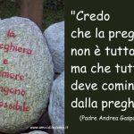 Credo nella preghiera – Padre Andrea Gasparino