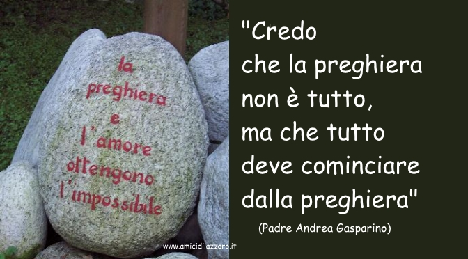 Credo nella preghiera - Padre Andrea Gasparino