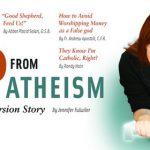 Un'atea perseguitata da Dio: la mia conversione al cattolicesimo