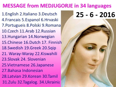 Message from Medjugorje 25-06-2016 (in 34 languages)