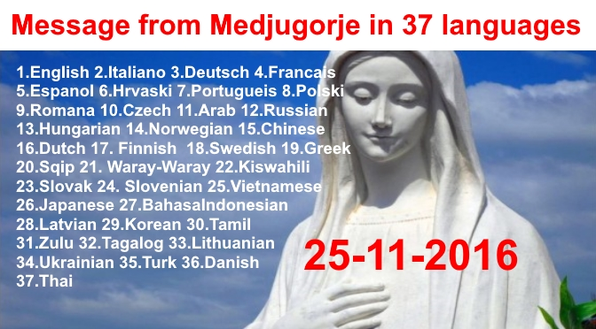 Message from Medjugorje 25-11-2016 (in 37 languages)