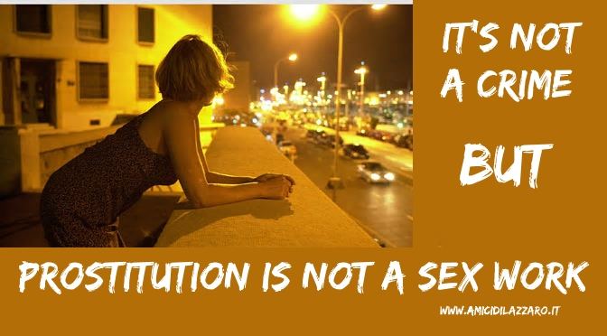 Prostitution is not a Sex Work
