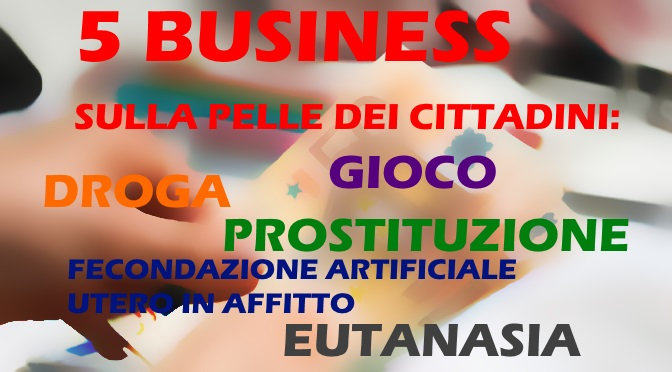 I cinque business (sulla pelle dei cittadini)