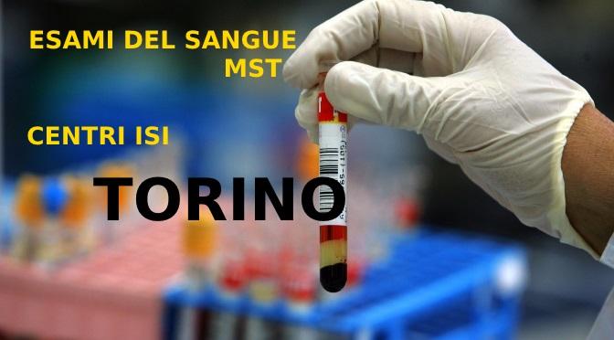 Centri ISI ed esami sangue MST a Torino