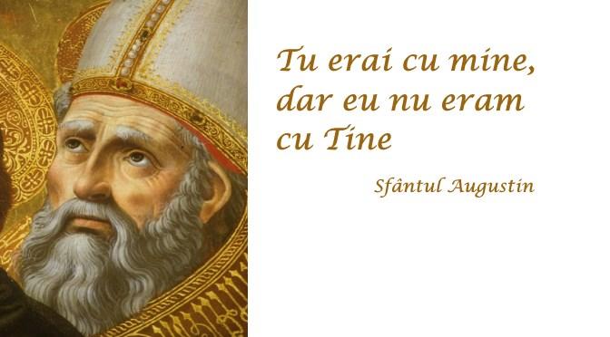 Tarziu te-am iubit (Sfântul Augustin)