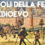 I secoli della fede: il Medioevo