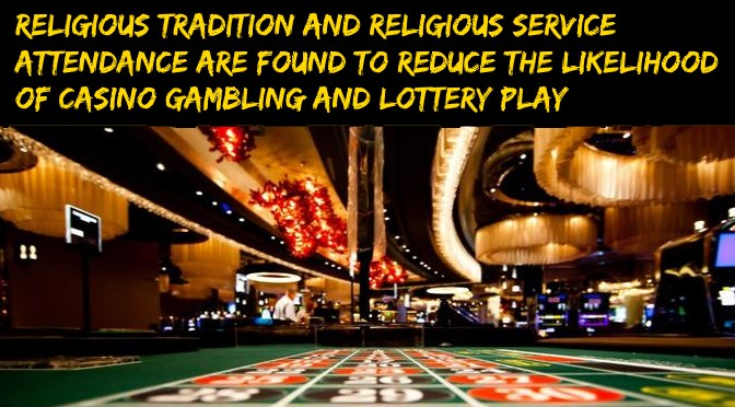 Faith's wager: How religion deters gambling