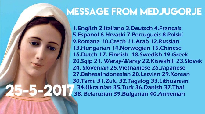Message from Medjugorje 25-5-2017 (in 40 languages)