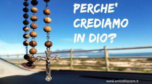 La Credenza In Dio : Perche crediamo in dio u apologetica