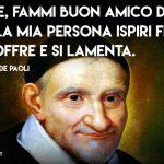 Signore, fammi buon amico di tutti (San Vincenzo de Paoli)