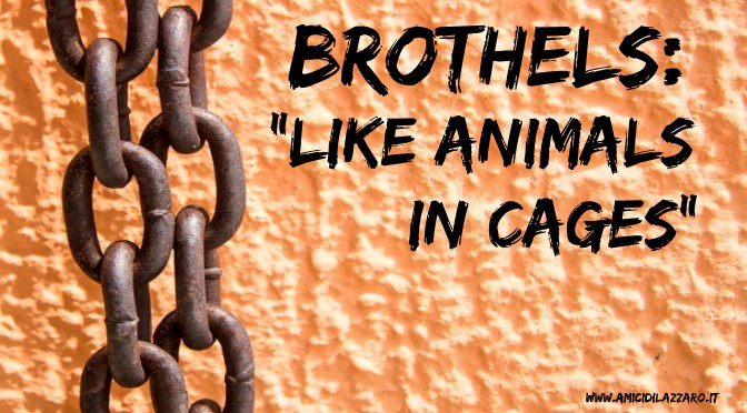 """Brothels: """"Like animals in cages"""""""