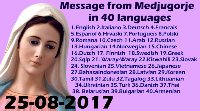 Message from Medjugorje 25-8-2017 (in 40 languages)