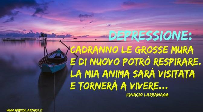 Preghiera per i momenti di depressione (Ignacio Larranaga)