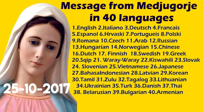 Message from Medjugorje 25-10-2017 (in 40 languages)