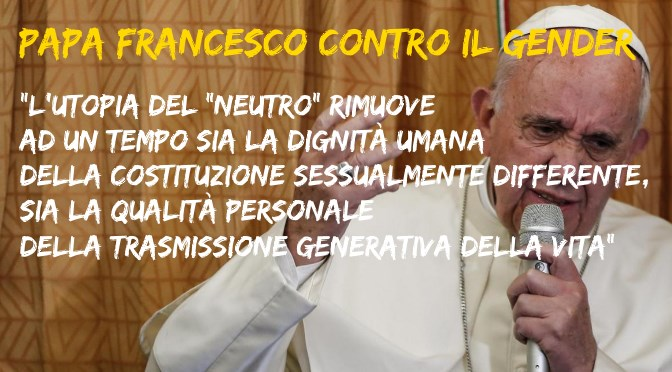 Il Papa ripete il #no al gender