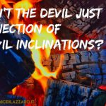 36. Isn't the Devil just a projection of our evil inclinations?