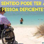 41. Que sentido pode ter a vida de uma pessoa deficiente?