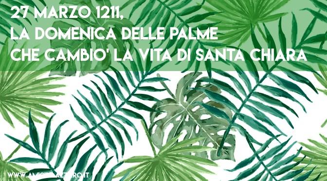 La Domenica delle Palme di Santa Chiara
