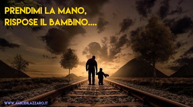 Il bisogno di una mano (Bruno Ferrero)