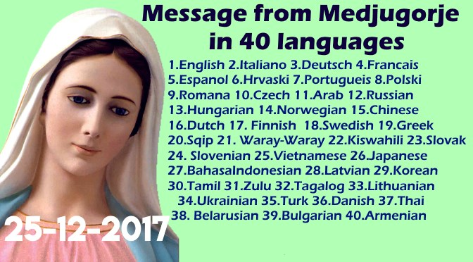 Message from Medjugorje 25-12-2017 (in 40 languages)