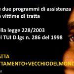 I programmi di assistenza per le vittime di tratta
