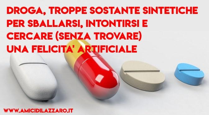 Troppi italiani hanno provato una sostanza psicoattiva illegale