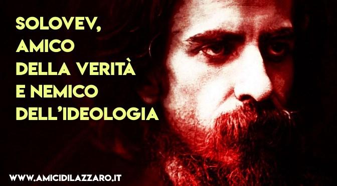 Vladimir Sergeevic Solovev: un profeta inascoltato (Giacomo Biffi)