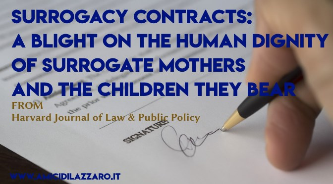 Surrogacy Contracts: A Blight on the Human Dignity of Surrogate Mothers and the Children they Bear