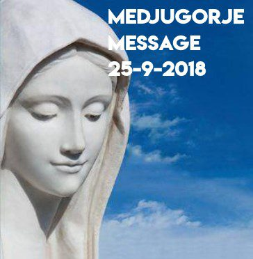 Message from Medjugorje 25-09-2018 (in 40 languages)