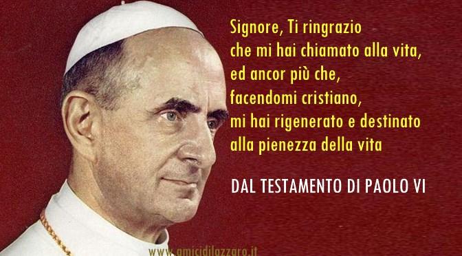 Il meraviglioso testamento di Paolo VI
