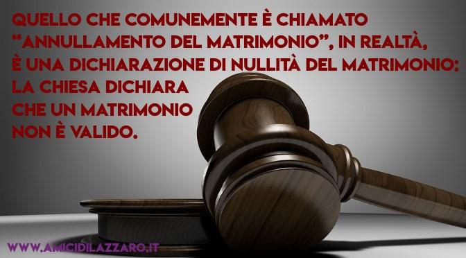 Informazioni sulla nullita' di un matrimonio (per cattolici...)