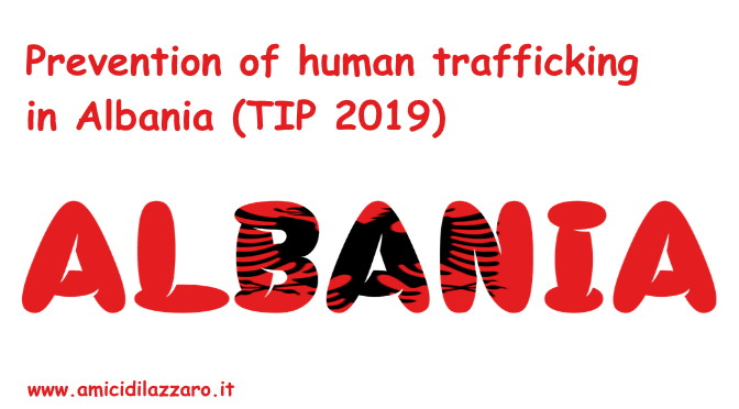 Prevention of human trafficking in Albania (TIP 2019)
